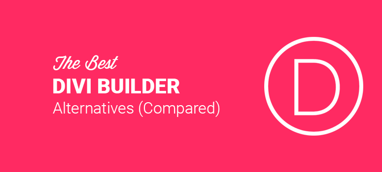 Best Divi Builder Alternatives