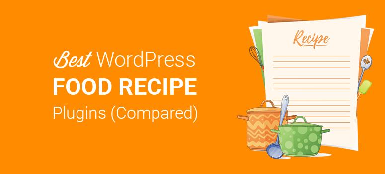 Best WordPress Recipe Plugins