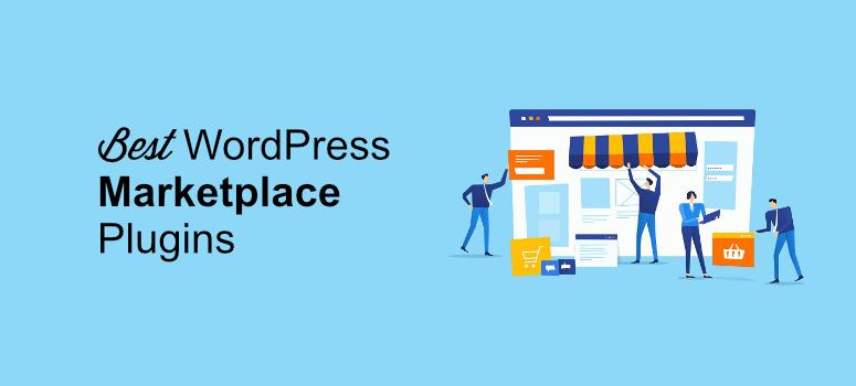 best wordpress marketplace plugins