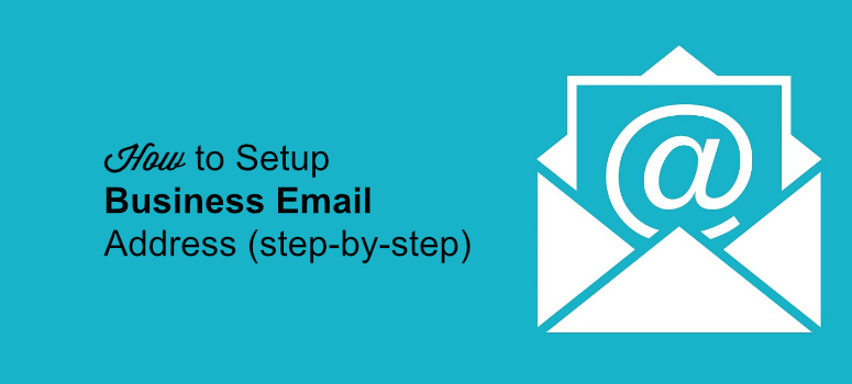 how to setup business email address