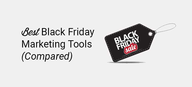 best black friday marketing tools