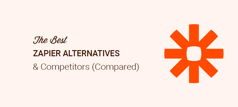 Best Zapier Alternatives and Competitors