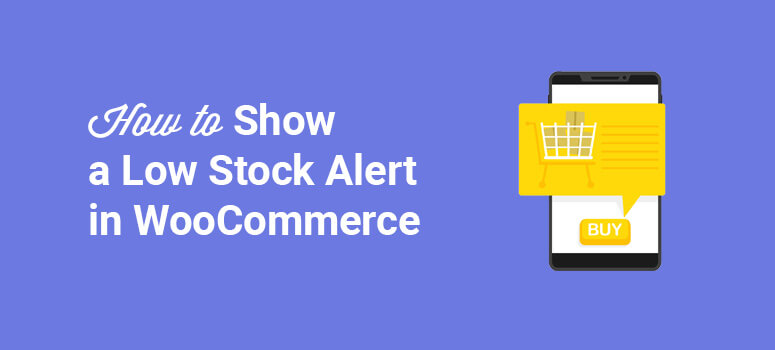 featured image woocommerce low stock alert