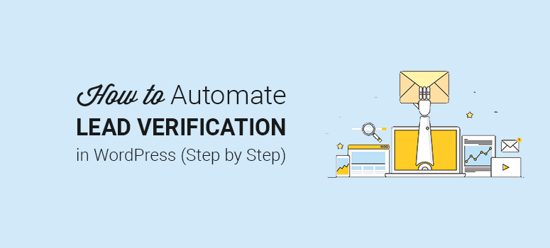How to Automate Lead Verification in WordPress