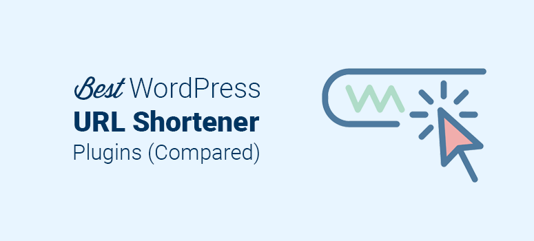 Best WordPress URL Shortener Plugins