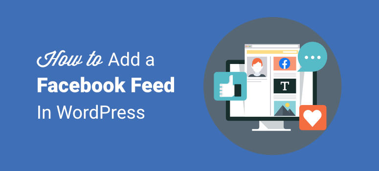 how to add facebook feed in wordpress