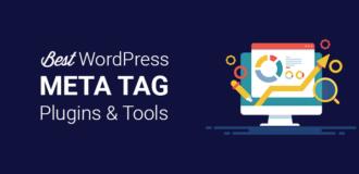 Best WordPress Meta Tag Plugins and Tools
