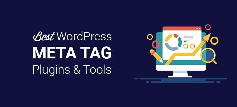 Best WordPress Meta Tag Plugins and Tools