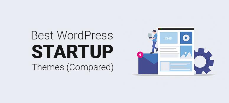 Best WordPress Startup Themes