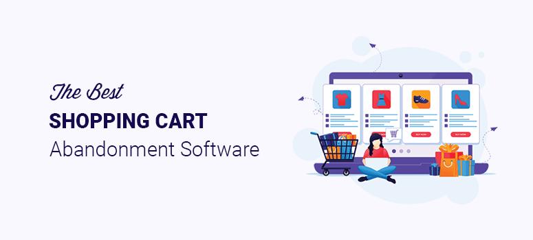 Best Shopping Cart Abandonment Software