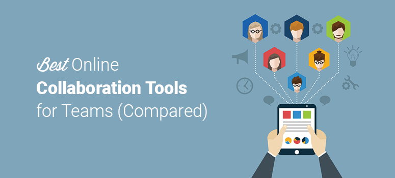 Best Online Collaboration Tools For Teams