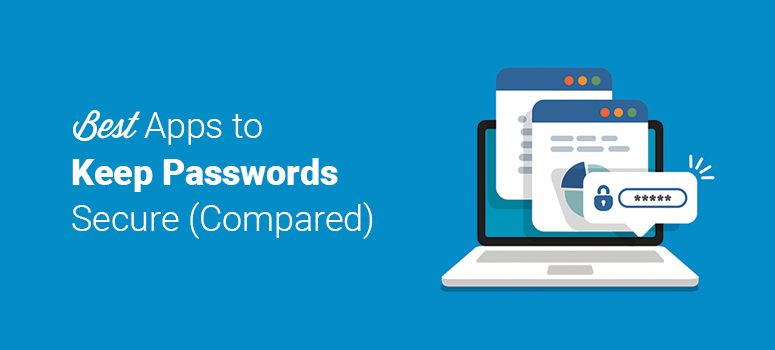 Best Apps to Keep Track of Passwords