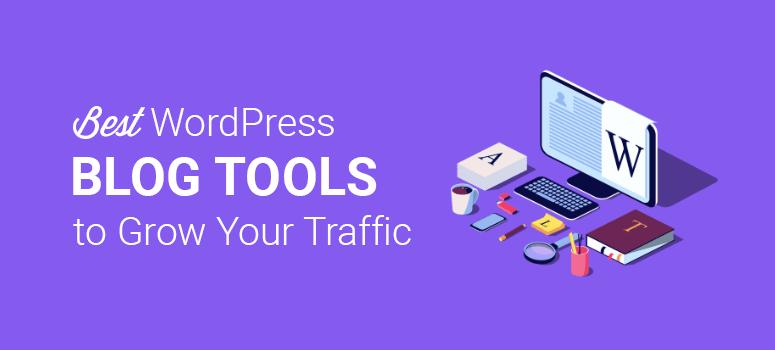 Best WordPress Blog Tools