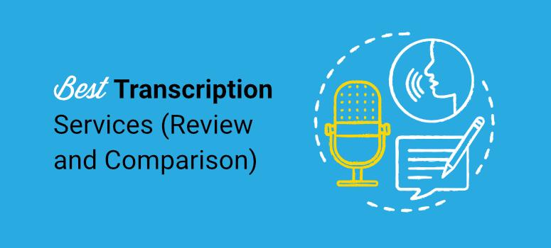best transcription services