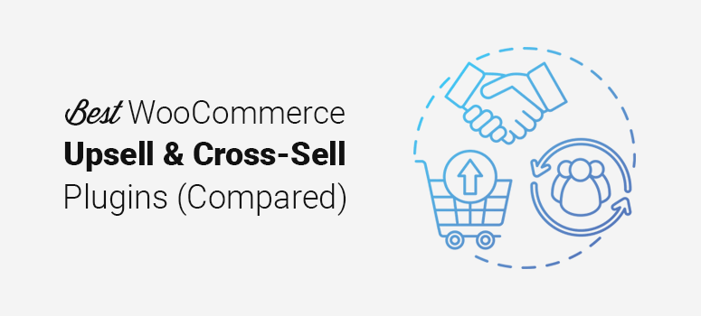 Best WooCommerce Upsell and Cross-Sell Plugins