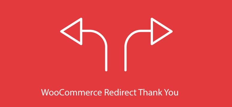 WooCommerce redirect thank you