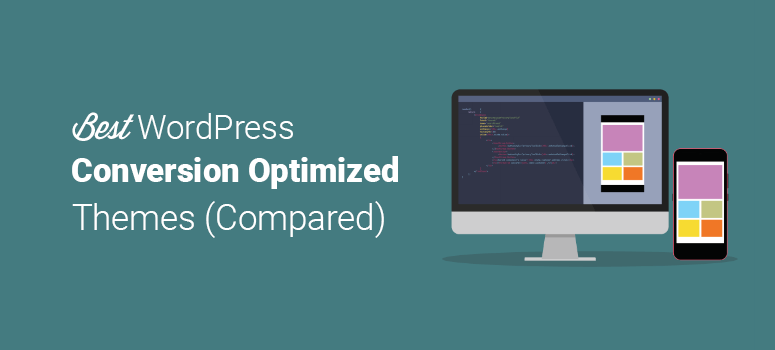 Best Conversion Optimized Themes for WordPress