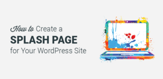 How to Create a Splash Page in WordPress