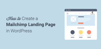 How to Create a Mailchimp Landing Page in WordPress