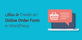 How to Create an Online Order Form in WordPress