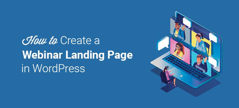 How to Create a Webinar Landing Page in WordPress