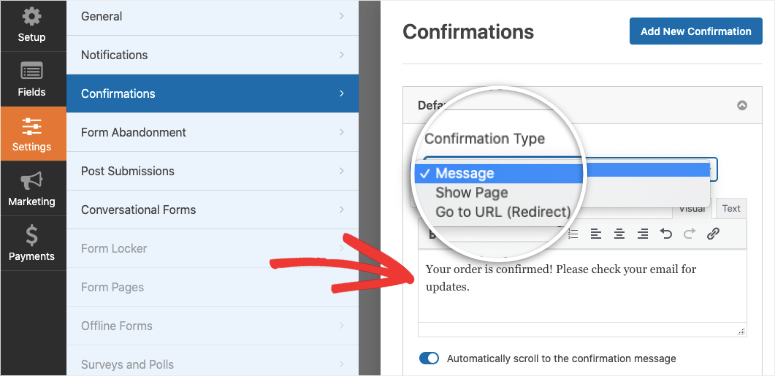 confirmation options in wpforms to add a message or URL redirect