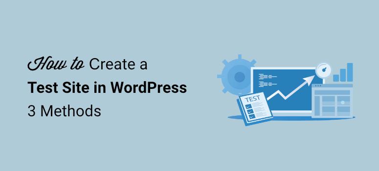create a wordpress test site
