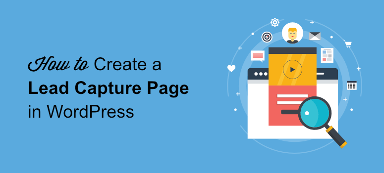 How to create a lead capture page in wordpress