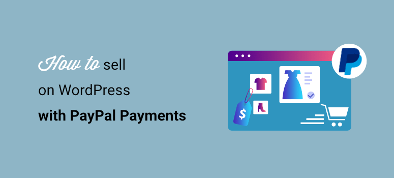 how to sell with paypal in wordpress