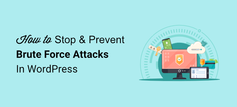 how to stop brute force attacks