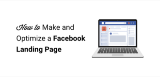how to make and optimize a facebook landing page