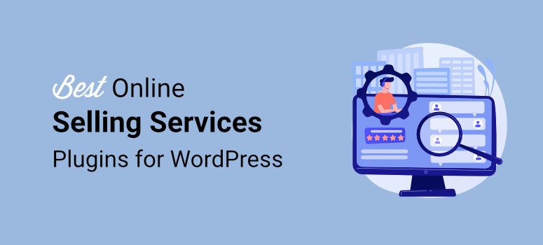 best-wordpress-plugins-for-online-selling-services