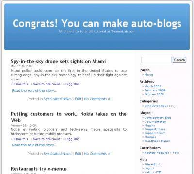 Congrats!  You can make auto-blogs